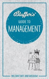 Bluffer's Guide to Management