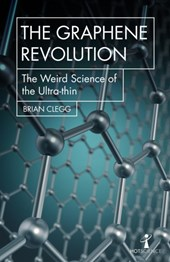 Hot science Graphene revolution: the weird science of the ultra-thin