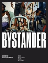 Bystander   Westerbeck, Colin ; Meyerowitz, Joel  