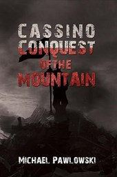 Cassino, Conquest of the Mountain