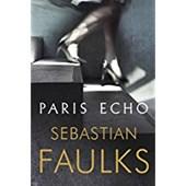 Faulks, S: Paris Echo