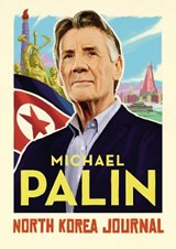 North korea journal | Michael Palin | 9781786331908