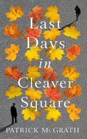 Last days in cleaver square