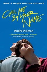 Call Me By Your Name | Andre Aciman |