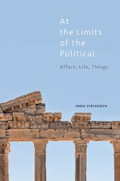At the Limits of the Political