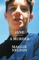 Jane   Maggie Nelson  