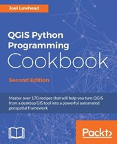 QGIS Python Programming Cookbook -