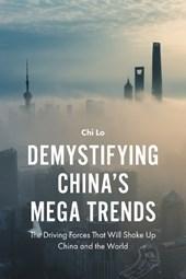 Demystifying China's Mega Trends