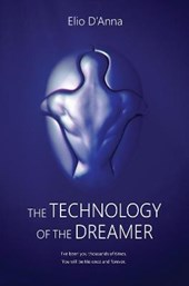 The Technology of the Dreamer