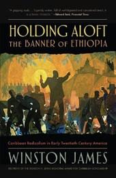 Holding Aloft the Banner of Ethiopia