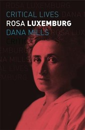Critical lives Rosa luxemburg