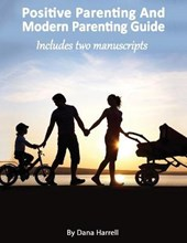 Positive Parenting And Modern Parenting Guide