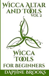Wicca Altar and Tools - Wicca Tools for Beginners