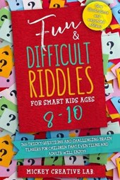 Fun & Difficult Riddles for Smart Kids Ages 8-10