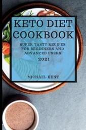 Keto Diet Cookbook 2021