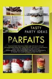 Tasty Party Ideas Parfaits