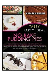 Tasty Party Ideas for No-Bake Pudding Pies