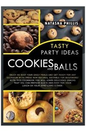 Tasty Party Ideas for Cookies Bars and Balls