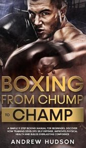 Boxing - From Chump to Champ