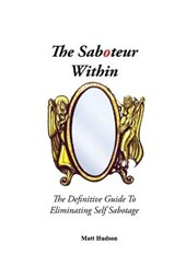 The Saboteur Within