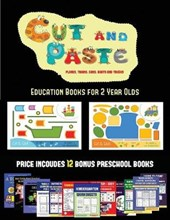 Education Books for 2 Year Olds (Cut and Paste Planes, Trains, Cars, Boats, and Trucks)
