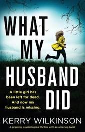 What My Husband Did