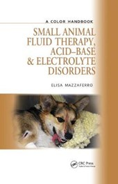 Small Animal Fluid Therapy, Acid-base and Electrolyte Disorders