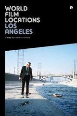 World Film Locations: Los Angeles | Gabriel Solomons |