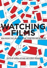 Moran, A: Watching Films - New Perspectives on Movie-Going, | Albert Moran |