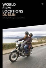 Connoly, J: World Film Locations - Dublin | Jez Connoly |