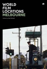 World Film Locations: Melbourne | Neil Mitchell |