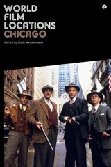 World Film Locations: Chicago | Scott Jordan Harris |