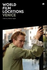 Pigott, M: World Film Locations: Venice | Michael Pigott |