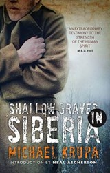 Shallow Graves in Siberia | Michael Krupa | 9781843410126