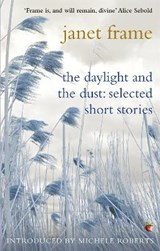 The Daylight And The Dust: Selected Short Stories | Janet Frame |