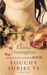 Touchy Subjects | Emma Donoghue |