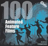 100 Animated Feature Films | Andrew Osmond |