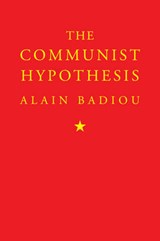 The Communist Hypothesis | Alain Badiou |