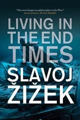 Living in the End Times | Slavoj Zizek |