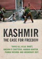Kashmir   Ali, Tariq ; Roy, Arundhati ; Mishra, Pankaj ; Chatterji, Angana P.  