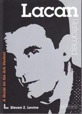 Lacan Reframed | Steven Z. Levine |