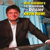 Mike Brewers the Wheeler Dealer Know How!