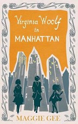 Virginia Woolf in Manhattan | Maggie Gee | 9781846591884