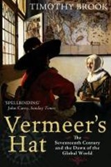 Vermeer's hat | Timothy Brook |