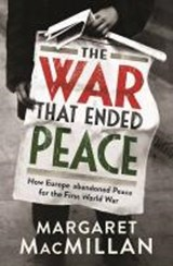War that ended peace | Professor Margaret MacMillan |