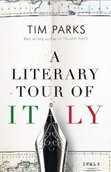 A Literary Tour of Italy | Tim Parks |