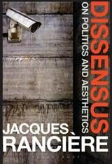 Dissensus | Jacques Ranciere |