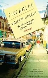 Sidewalks | Luiselli, Valeria, PhD (columbia University) |