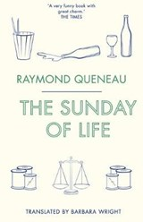 Sunday of Life | Raymond Queneau | 9781847492807