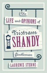 The Life and Opinions of Tristram Shandy, Gentleman | Laurence Sterne |